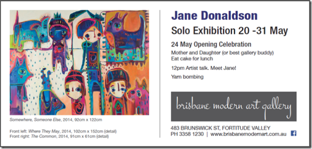 Solo Exhibition Details - 20-31 May 2014, Brisbane Modern Art Gallery